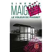 VOLEUR DE MAIGRET (LE)