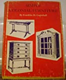 img - for SIMPLE COLONIAL FURNITURE book / textbook / text book