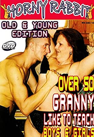 grannies young Old boys with