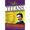 Tales of Titans, Vol. 2: From the Renaissance to the Electro/Atomic Age