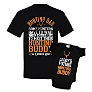 Hunting Dad and Daddy's Future Hunting Buddy Father Son Shirts