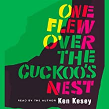 One Flew Over the Cuckoo's Nest Audiobook by Ken Kesey Narrated by Ken Kesey