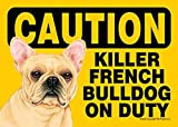 Killer French Bulldog On Duty Dog Sign Magnet Velcro 5x7