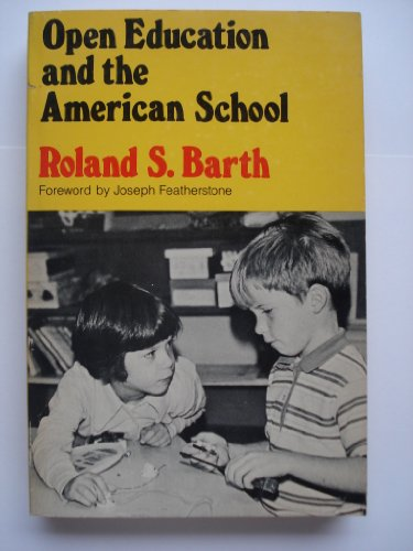 Open Education and the American School