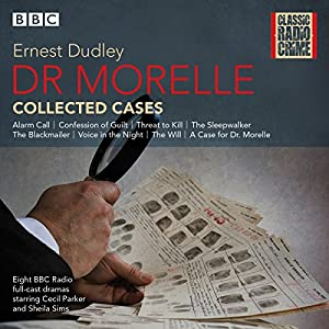 Dr Morelle: Collected Cases Radio/TV