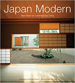 Japan Modern: New Ideas for Contemporary Living: Michiko Rico Nose ...