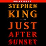 Just After Sunset: Stories | Stephen King