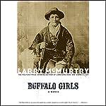 Buffalo Girls   Larry McMurtry