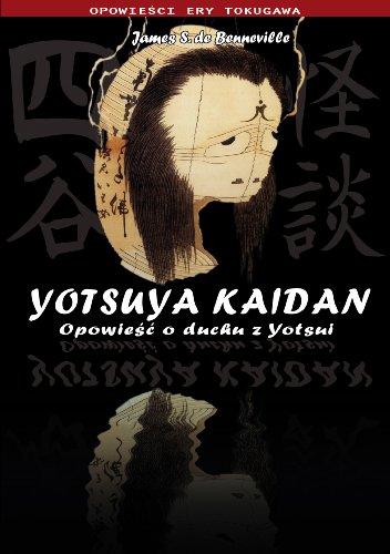 Yotsuya Kaidan Opowiesc o duchu z Yotsui (Polska wersja jezykowa)
