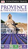 DK Eyewitness Travel Guide: Provence & The Cote d'Azur