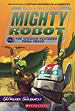 Ricky Ricotta's Mighty Robot Vs. The Voodoo Vultures From Venus (Turtleback School & Library Binding Edition)