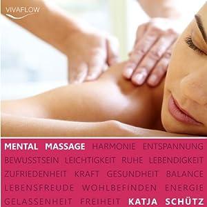 Mental Massage Hörbuch