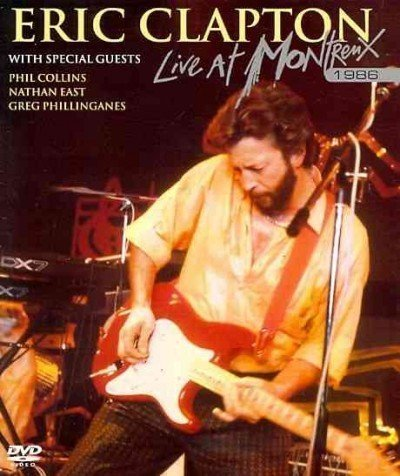 - Eric Clapton: Live at Montreux 1986 by Eagle Rock Media/Fontana