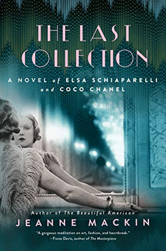 Book Cover: The Last Collection: A Novel of Elsa Schiaparelli and Coco Chanel