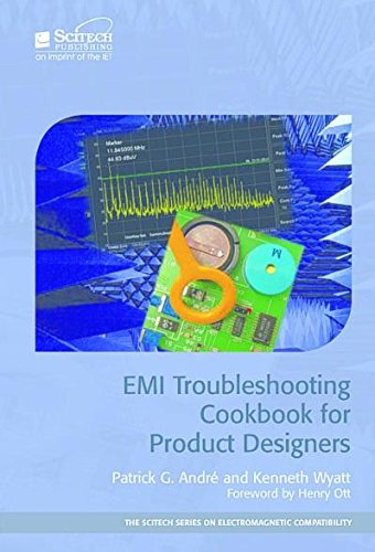 EMI Troubleshooting Cookbook for Product Designers (Electromagnetics and Radar)