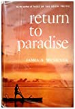 Return to Paradise, James A. Michener, 0394442911