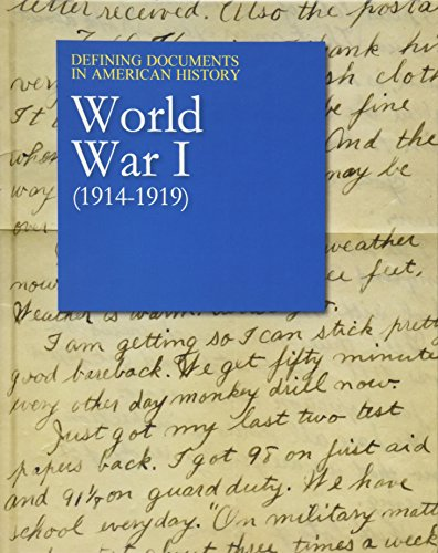 Defining Documents in American History: World War I (1914-1919): Print Purchase Includes Free Online Access