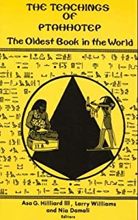 Nile valley contributions to civilization exploding the myths 001 the teachings of ptahhotep the oldest book in the world fandeluxe Choice Image