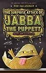 Surprise Attack of Jabba the Puppett: An Origami Yoda Book par Angleberger