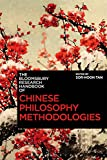 The Bloomsbury Research Handbook of Chinese Philosophy Methodologies (Bloomsbury Research Handbooks in Asian Philosophy)