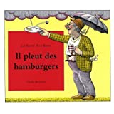 Il Pleut de Hamburgers (French edition of Cloudy with a Chance of Meatballs) by Judi Barrett (2009-10-10)