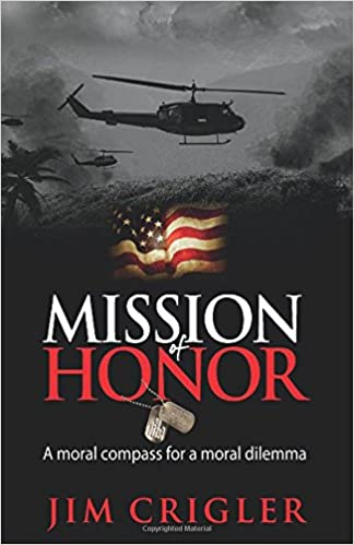 Mission of Honor: A moral compass for a moral dilemma