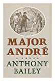 Major Andre, Anthony Bailey, 0374199175