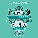 Henrietta's War: News from the Home Front 1939-1942 | Joyce Dennys