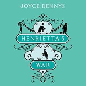 Henrietta's War Audiobook