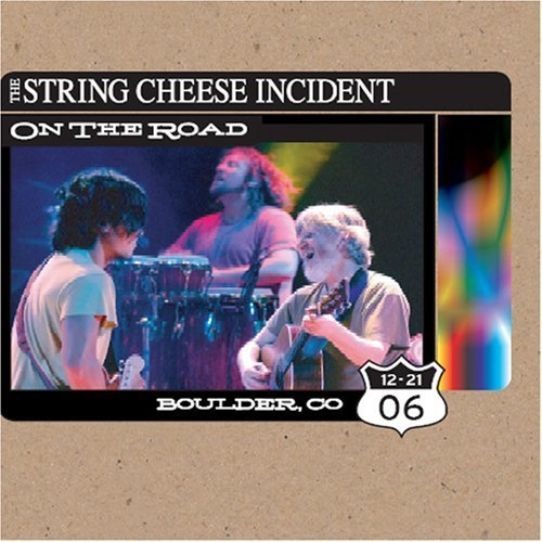 On the Road: Boulder Co 12-21-06 by STRING CHEESE INCIDENT (2007-03-27)