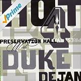 Preservation Hall Hot 4 With Duke Dejan