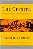 The Offsite, Robert H. Thompson, 0470189827