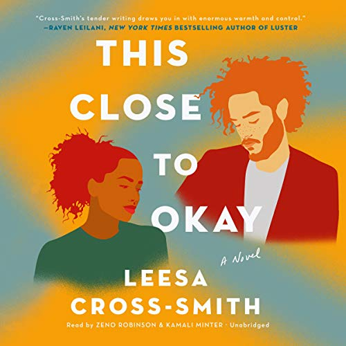 Book Cover: This Close to Okay: A Novel
