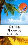 Dani's Shorts, Dani Caile, 1492864137