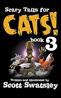 Scary Tails for Cats! (Book 3)