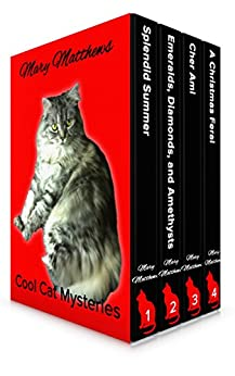 Magical Cool Cats Mysteries Boxed Set Vol 1 (Books 1, 2 & 3 & A Christmas Feral) by [Matthews, Mary]