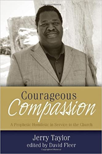 Courageous Compassion: A Prophetic Homiletic in Service to the Church
