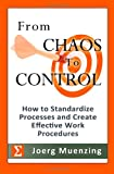From Chaos to Control, Joerg Muenzing, 1466368403
