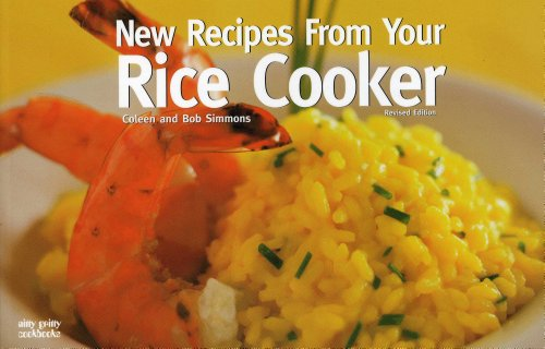 New Recipes from Your Rice Cooker (Nitty Gritty Cookbooks) by Coleen Simmons, Bob Simmons