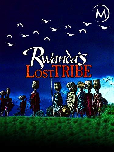 Rwanda's Lost Tribe on Amazon Prime Video UK