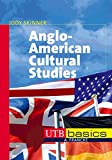 Anglo-American Cultural Studies, UTB basics (UTB M (Medium-Format))