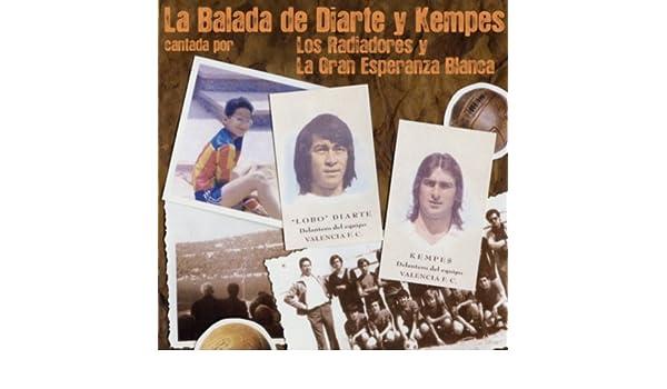 La Balada de Diarte y Kempes by Los Radiadores & La Gran Esperanza Blanca on Amazon Music - Amazon.com