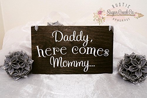Daddy, Here Comes Mommy Wedding Sign, Here Comes The Bride Wedding Sign, Ring Bearer Wedding Sign, Flower Girl Wedding Sign, Flower Girl Sign, Ring Bearer Sign, Wedding Signage