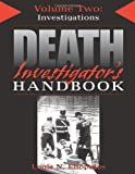 img - for Death Investigator's Handbook, Vol. 2: Investigations book / textbook / text book