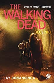 Declínio - The Walking Dead - vol. 5