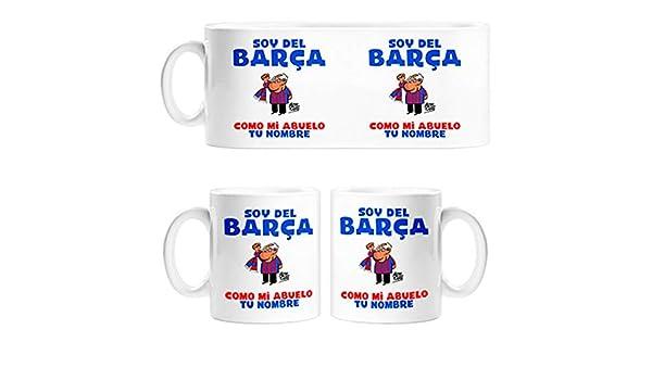 Taza soy del Barça como mi abuelo personalizable con nombre - Cerámica: Amazon.es: Hogar
