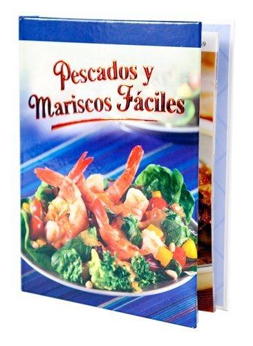 Pescados Y Mariscos Faciles Editors Of Favorite Brand Name
