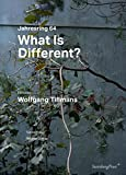 img - for What Is Different? - Wolfgang Tillmans. Jahresring 64 book / textbook / text book