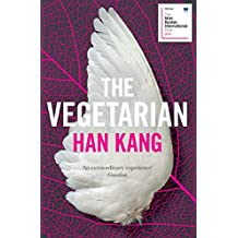 The Vegetarian: A Novel (English Edition)