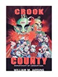 Crook County Department of Corruption, William M. Jarding, 1425101976